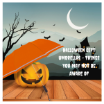 Halloween Gift Umbrellas – Things You May Not Be Aware Of