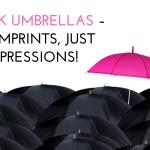 Blank Umbrellas – No Imprints, Just Impressions!