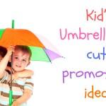 What makes Kid's umbrellas cute promotional ideas?
