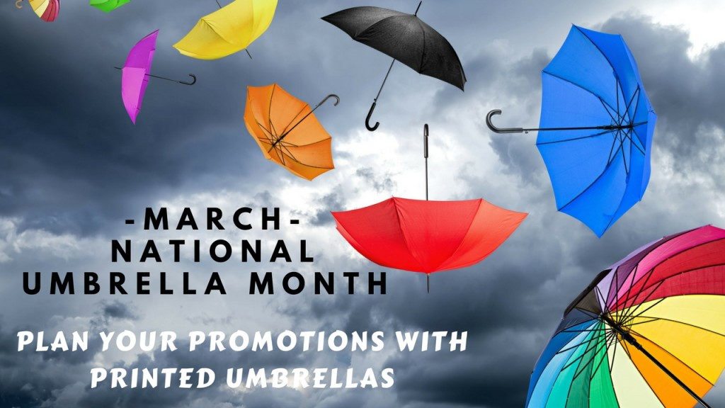 March Is National Umbrella Month – Plan Your Promotions with Printed Umbrellas