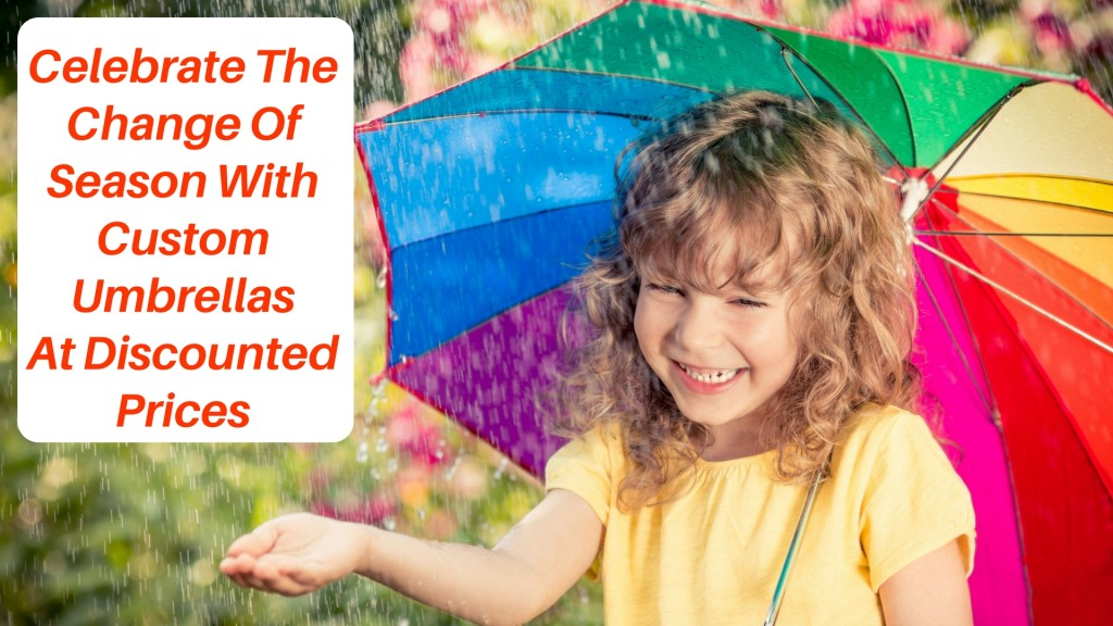 Celebrate The Change Of Season With Custom Umbrellas At Discounted Prices