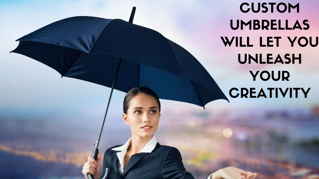 Custom Umbrellas Will Let You Unleash Your Creativity
