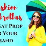 How Fashion Umbrellas Will Make A Great Prop For Your Brand