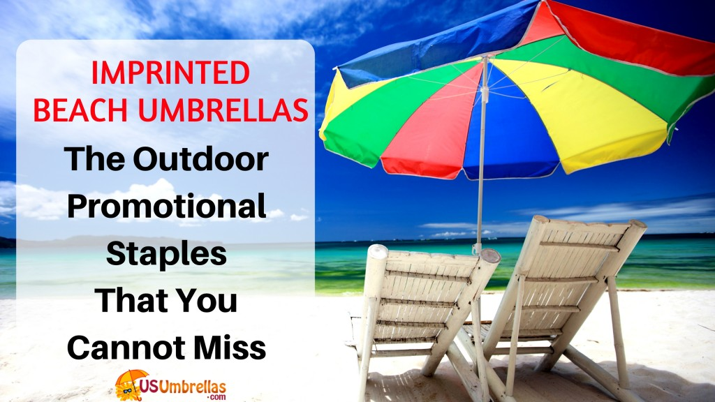 The Outdoor Promotional Staples That You Cannot Miss