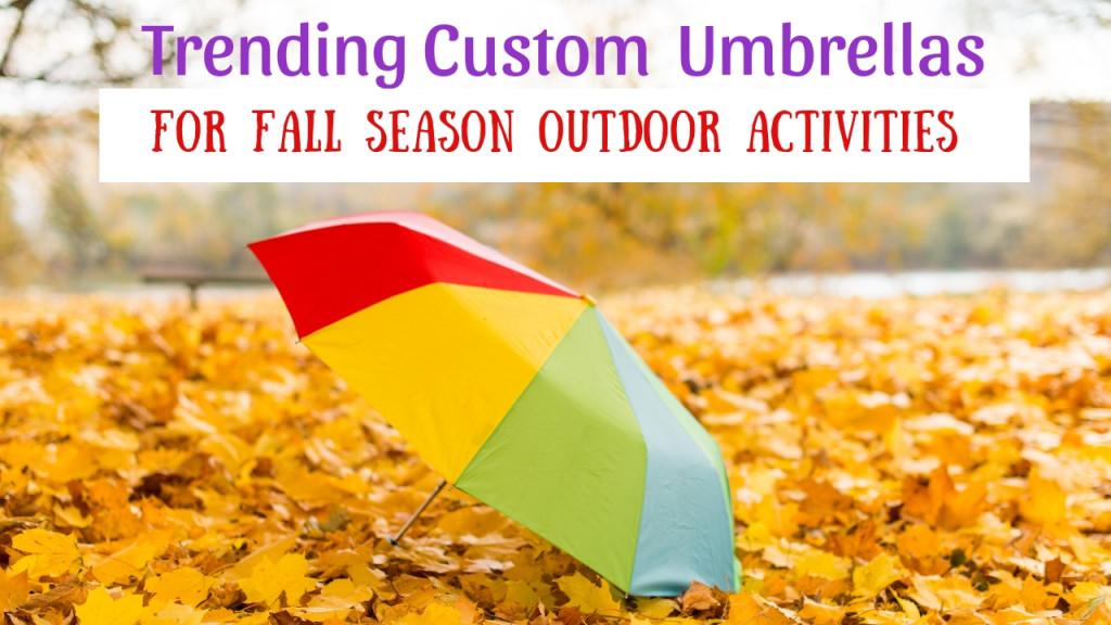 Trending Custom Umbrellas For Fall Season Outdoor activities (1)