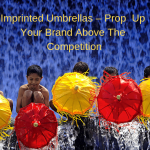 Imprinted Umbrellas – Prop Your Brand Above The Competition